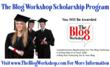 The Blog Workshop Scholarship Program